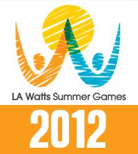 LA Watts Summer Games, LAWSG, 2012 Watts Summer Games, Watts Games
